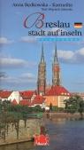 Wrocław miasto na wyspach wersja niemiecka Będkowska-Karmelita Anna