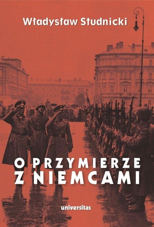 O przymierze z Niemcami Studnicki Władysław