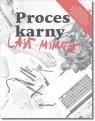 Last Minute Proces karny