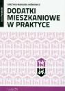 Dodatki mieszkaniowe w praktyce Manjura-Niśkiewicz Grażyna