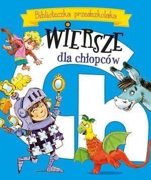Biblioteczka przedszkolaka Wiersze dla chłopców Fredro Aleksander, Kozłowska Urszula