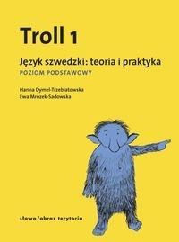 Troll 1 Język szwedzki teoria i praktyka Dymel-Trzebiatowska Hanna, Mrozek-Sadowska Ewa