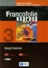 Francofolie express 3. Zeszyt ćwiczeń M Supryn-Klepcarz, R.Boutegege