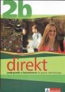 Direkt 2B Podręcznik z ćwiczeniami do języka niemieckiego Motta Giorgio, Ćwikowska Beata