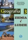 Ziemia i ludzie. Geografia 3. Podręcznik dla gimnazjum.