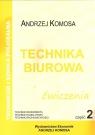 Technika Biurowa cz.2 ćw w.2012 EKONOMIK