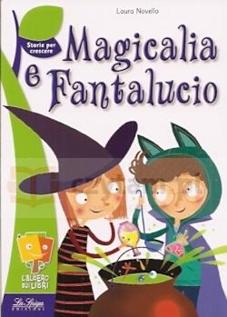 Magicalia E Fantalucio Laura Novello