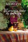 Marzenia, które się spełniają Agnieszka Krawczyk