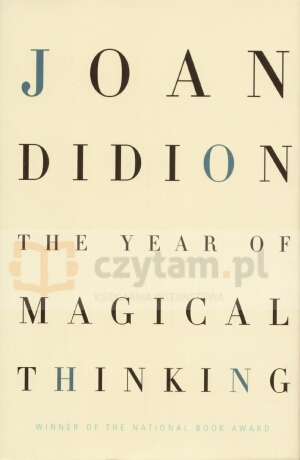 The Year of Magical Thinking Joan Didion