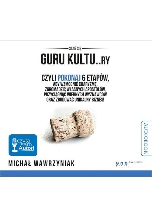 Guru kultu.ry  (Audiobook) Wawrzyniak Michał