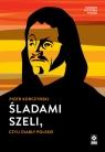 Śladami Szeli, czyli diabły polskie