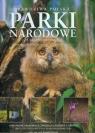 Prawdziwa Polska Parki narodowe The real Poland National Parks 23 skarby Olaczek Romuald