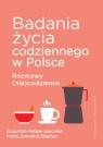 Badania życia codziennego w Polsce Mateja-Jaworska Bogumiła, Zawodna-Stephan Marta