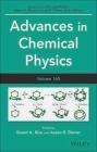 Advances in Chemical Physics: Volume 160 Aaron Dinner, Stuart Rice