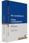 Ustawa o rachunkowości. The Accounting Act praca zbiorowa