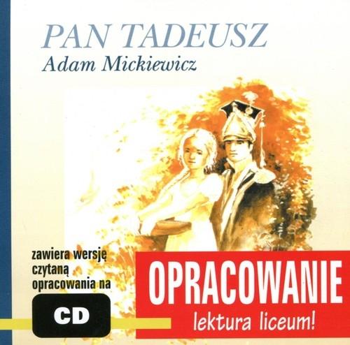 Pan Tadeusz Adam Mickiewicz (Audiobook) Kordeka Andrzej I., Bodych Marcin