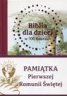 Biblia dla dzieci w 100 historiach Pamiątka Pierwszej Komunii Świętej Jones B.A.