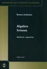 Algebra liniowa Kolokwia i egzaminy  Jurlewicz Teresa