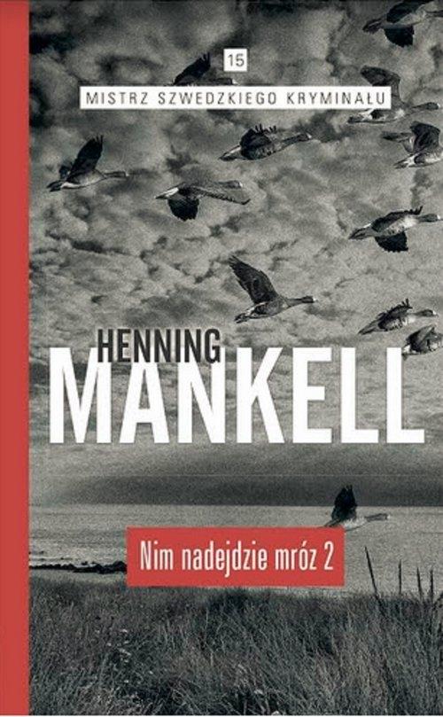 Nim nadejdzie mróz Część 2 Henning Mankell