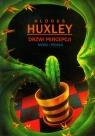 Drzwi percepcji Niebo i piekło Huxley Aldous