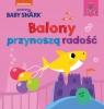 Baby Shark. Balony przynoszą radość Smart Study