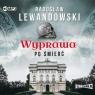 Wyprawa po śmierć. Radosław Lewandowski