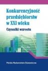 Konkurencyjność przedsiębiorstw w XXI w.