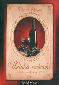 Winka nalewki i inne smakowitości Ogrodnik Zbigniew