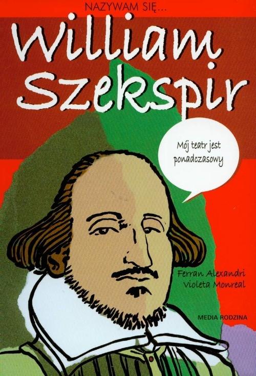 Nazywam się William Szekspir Alexandri Ferran, Monreal Violeta