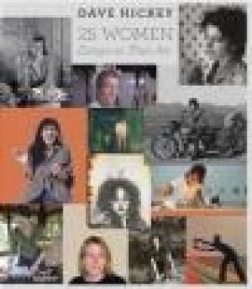 25 Women Dave Hickey