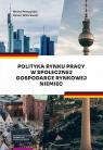 Polityka rynku pracy w Społecznej Gospodarce Rynkowej Niemiec