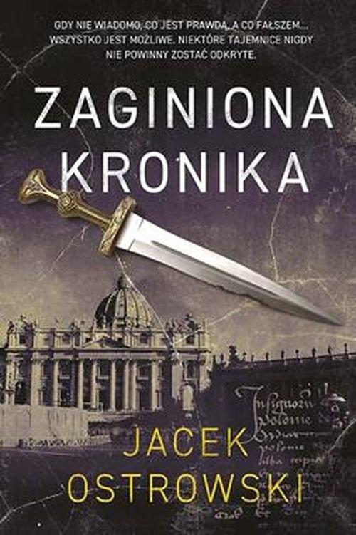 ZAGINIONA KRONIKA br Ostrowski Jacek
