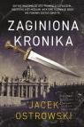 Zaginiona kronika Ostrowski Jacek
