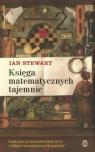 Księga matematycznych tajemnic Stewart Ian