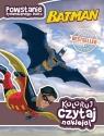 Batman Koloruj czytaj naklejaj