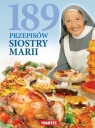 189 Przepisów Siostry Marii Praca zbiorowa
