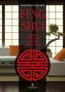 Feng shui Sekret szczęścia, miłości i bogactwa Marzena Gęsiarz