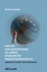 Wpływ Unii Europejskiej na arenę stosunków międzynarodowych: normative power jako hegemonia