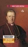 Arcybiskup Józef Bilczewski  Dziedzic Małgorzata, Dziedzic Stanisław
