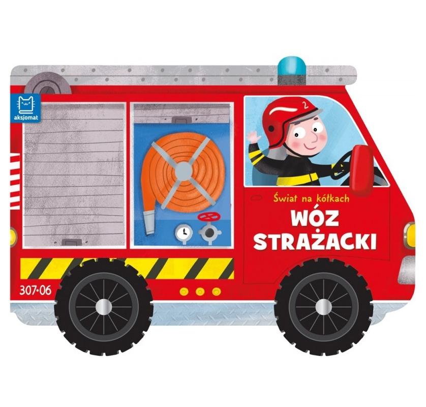 Świat na kółkach. Wóz strażacki (2565) (Uszkodzona okładka)