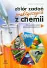 Zbiór zadań praktycznych z chemii szkoła ponadgimnazjalna Praca zbiorowa