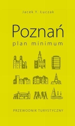 Poznań plan minimum Łuczak Jacek Y.