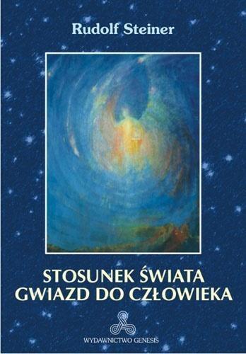 Stosunek świata gwiazd do człowieka w.2 Rudolf Steiner