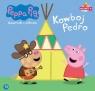 Świnka Peppa. Książeczki z.. 31 Kowboj Pedro