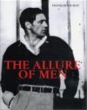 Allure of Men Francois Baudot