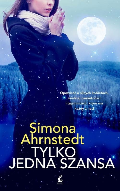 Tylko jedna szansa Ahrnstedt Simona
