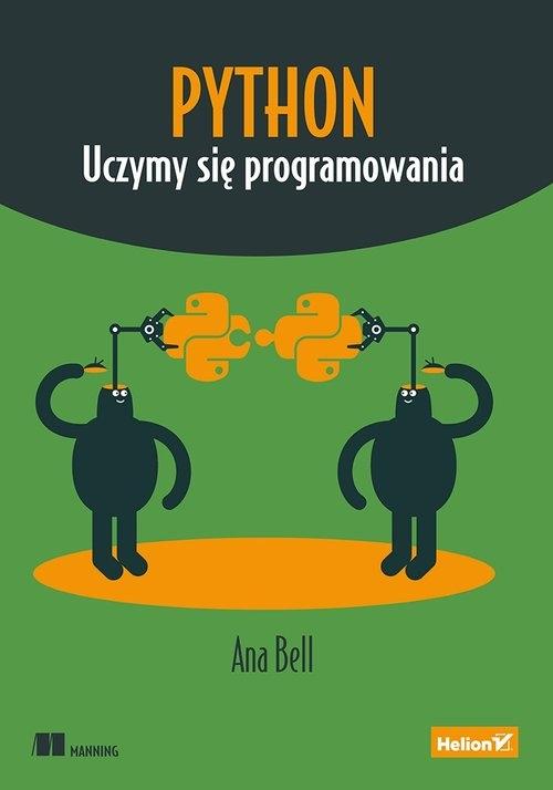 Python Uczymy się programowania Ana Bell