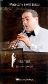 Klarnet. Jazz na całego. Magiczny świat jazzu. Tom 15 (książka + 2 CD) Miguel del Arco, Olga Caporal
