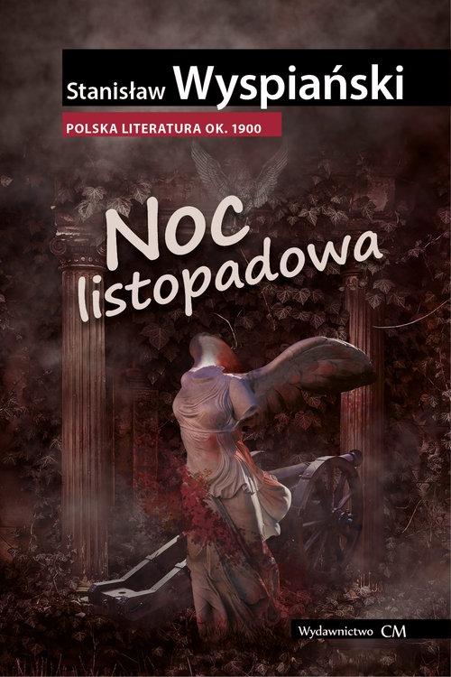 Noc listopadowa Wyspiański Stanisław