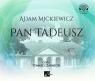 Pan Tadeusz  (Audiobook) Adam Mickiewicz